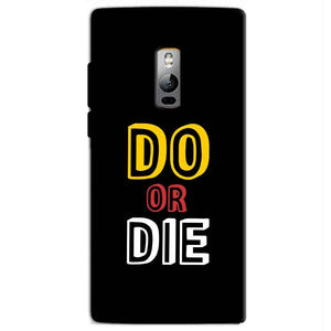 One Plus 2 Two Mobile Covers Cases DO OR DIE - Lowest Price - Paybydaddy.com