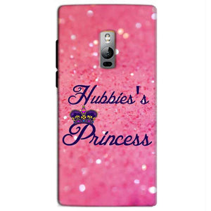 One Plus 2 Two Mobile Covers Cases Hubbies Princess - Lowest Price - Paybydaddy.com