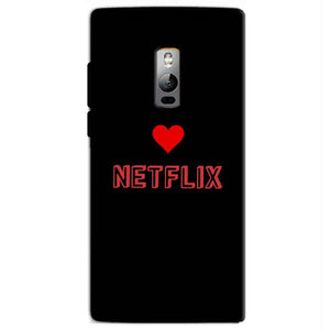 One Plus 2 Two Mobile Covers Cases NETFLIX WITH HEART - Lowest Price - Paybydaddy.com