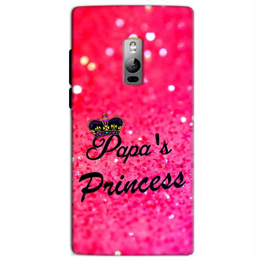 One Plus 2 Two Mobile Covers Cases PAPA PRINCESS - Lowest Price - Paybydaddy.com