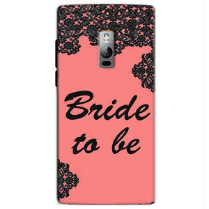 One Plus 2 Two Mobile Covers Cases Mobile Covers Cases bride to be with ring Black Pink - Lowest Price - Paybydaddy.com