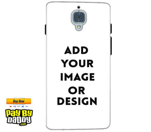 Customized One Plus 3 Mobile Phone Covers & Back Covers with your Text & Photo