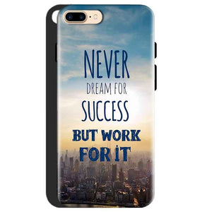 One Plus 5 Mobile Covers Cases Never Dreams For Success But Work For It Quote - Lowest Price - Paybydaddy.com