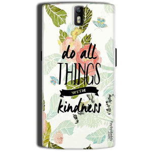One Plus One 1 Plus 1 Mobile Covers Cases Do all things with kindness - Lowest Price - Paybydaddy.com