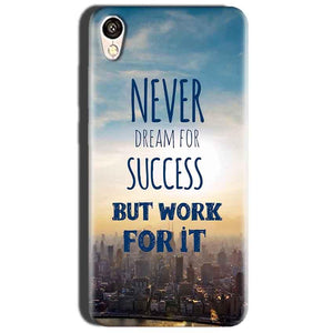 Oppo A37 Mobile Covers Cases Never Dreams For Success But Work For It Quote - Lowest Price - Paybydaddy.com