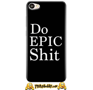 Oppo A57 Mobile Covers Cases Do Epic Shit- Lowest Price - Paybydaddy.com