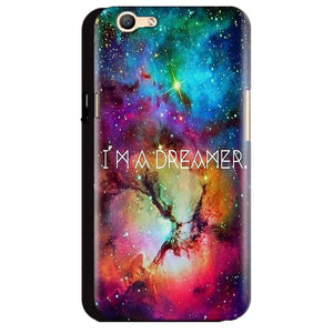 Oppo A59 Mobile Covers Cases I am Dreamer - Lowest Price - Paybydaddy.com
