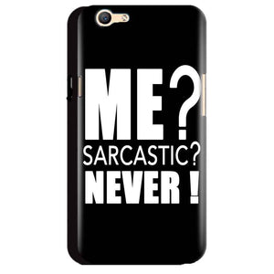 Oppo A59 Mobile Covers Cases Me sarcastic - Lowest Price - Paybydaddy.com