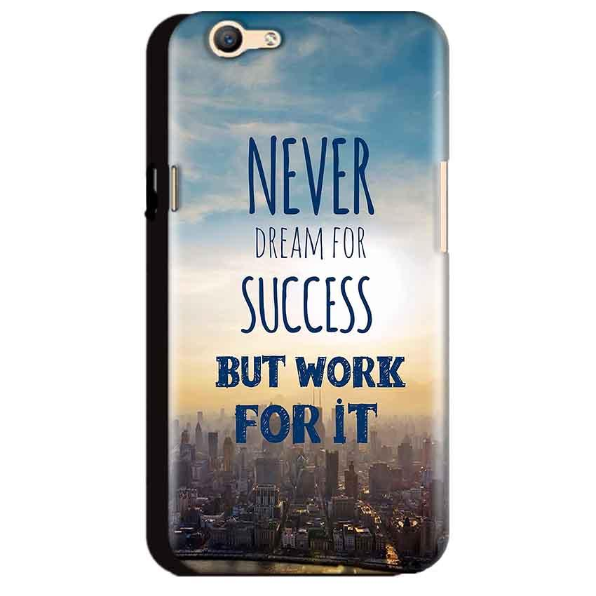 Oppo A59 Mobile Covers Cases Never Dreams For Success But Work For It Quote - Lowest Price - Paybydaddy.com