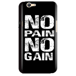 Oppo A59 Mobile Covers Cases No Pain No Gain Black And White - Lowest Price - Paybydaddy.com