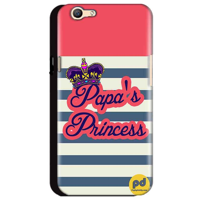 Oppo A59 Mobile Covers Cases Papas Princess - Lowest Price - Paybydaddy.com