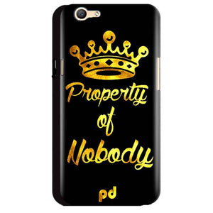 Oppo A59 Mobile Covers Cases Property of nobody with Crown - Lowest Price - Paybydaddy.com