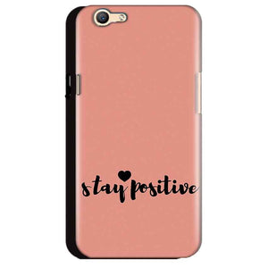 Oppo A59 Mobile Covers Cases Stay Positive - Lowest Price - Paybydaddy.com