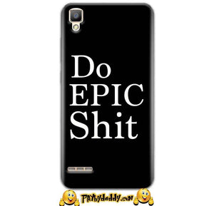 Oppo F1 Mobile Covers Cases Do Epic Shit- Lowest Price - Paybydaddy.com