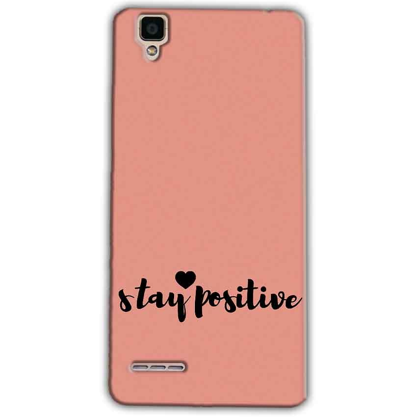 Oppo F1 Mobile Covers Cases Stay Positive - Lowest Price - Paybydaddy.com