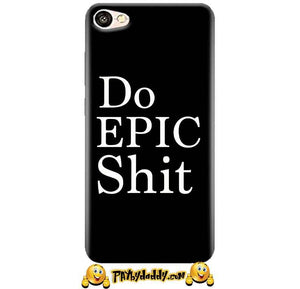 Oppo F3 Mobile Covers Cases Do Epic Shit- Lowest Price - Paybydaddy.com