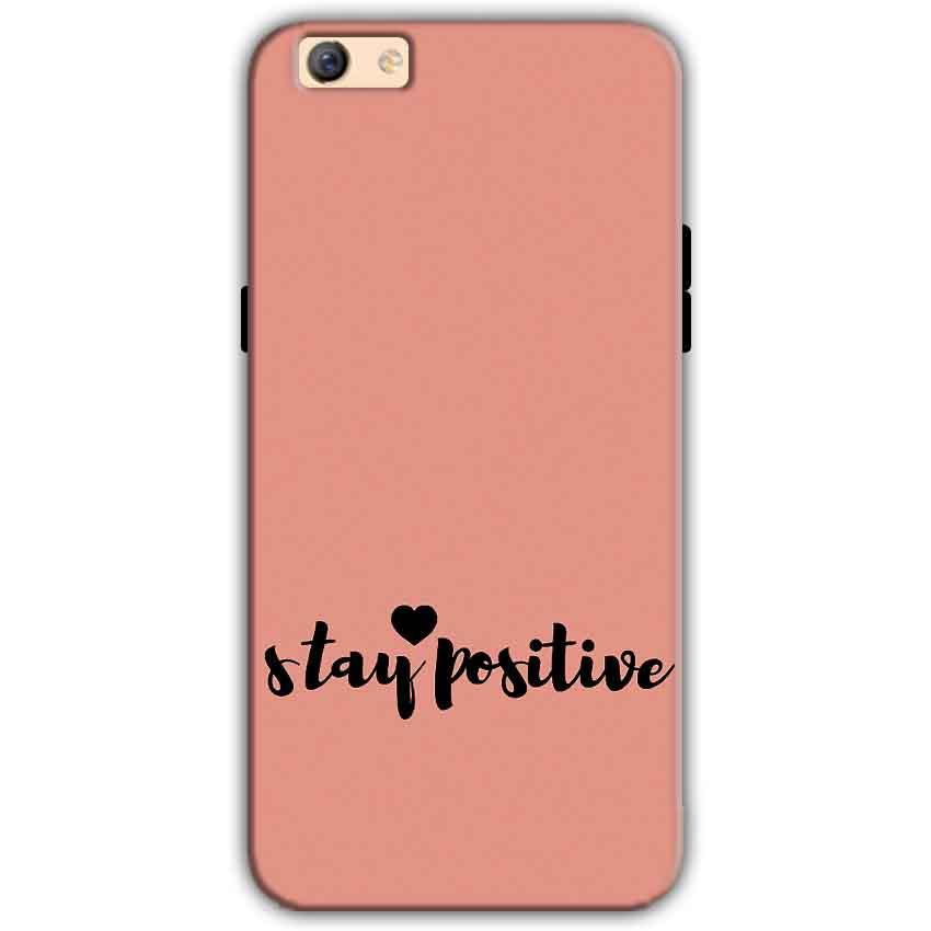Oppo F3 Plus Mobile Covers Cases Stay Positive - Lowest Price - Paybydaddy.com