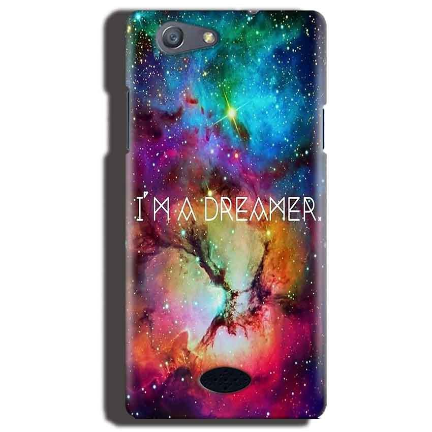 Oppo Neo 5 Mobile Covers Cases I am Dreamer - Lowest Price - Paybydaddy.com