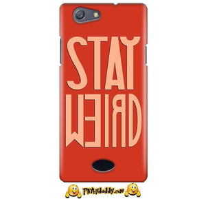 Oppo Neo 5 Mobile Covers Cases Stay Weird - Lowest Price - Paybydaddy.com