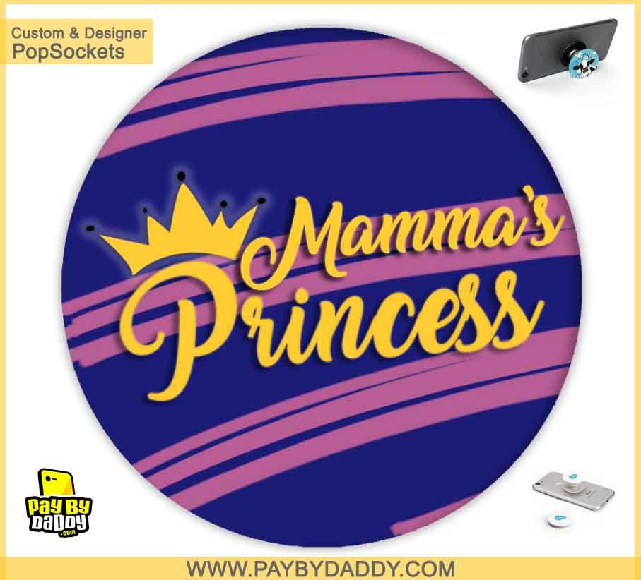 PopSockets Grip - MammaÕs Princess  makes expanding device grips and mounts. Use them for gripping, propping, cord management, and just looking good. Use your PopSockets 50 % Discount On Sale | Free and Fast Shipping