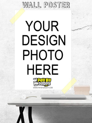 Custom Poster - Your Print - Your Design - Create Your Own Poster Easy & Fast