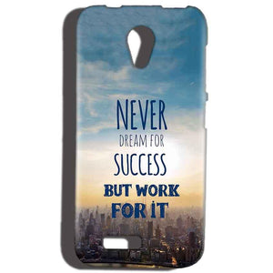 Reliance Lyf Flame 6 Mobile Covers Cases Never Dreams For Success But Work For It Quote - Lowest Price - Paybydaddy.com