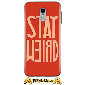 Reliance Lyf Water 7 Mobile Covers Cases Stay Weird - Lowest Price - Paybydaddy.com