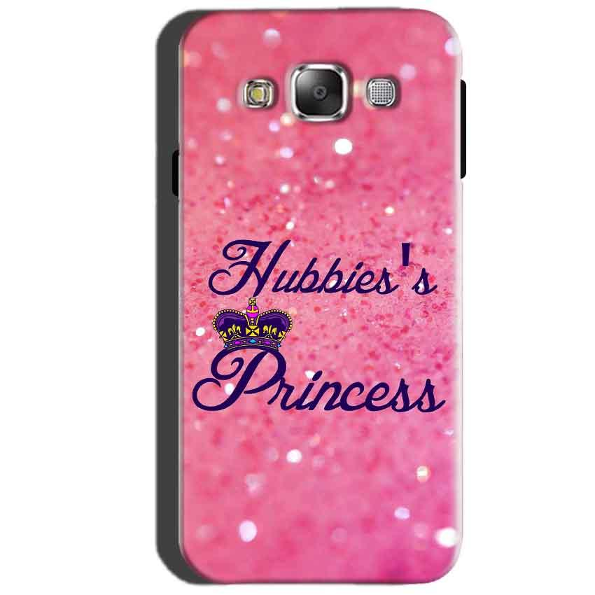 SAMSUNG GALAXY E7 Mobile Covers Cases Hubbies Princess - Lowest Price - Paybydaddy.com