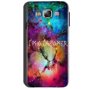 SAMSUNG GALAXY E7 Mobile Covers Cases I am Dreamer - Lowest Price - Paybydaddy.com