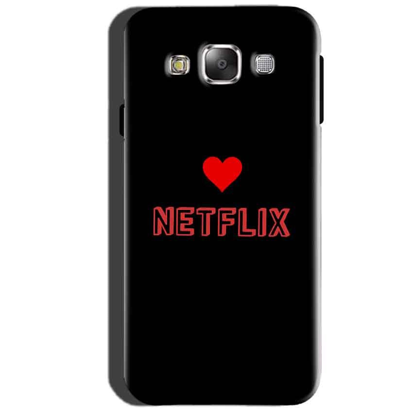 SAMSUNG GALAXY E7 Mobile Covers Cases NETFLIX WITH HEART - Lowest Price - Paybydaddy.com