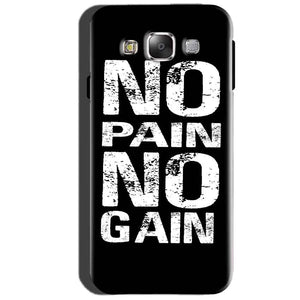 SAMSUNG GALAXY E7 Mobile Covers Cases No Pain No Gain Black And White - Lowest Price - Paybydaddy.com