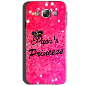 SAMSUNG GALAXY E7 Mobile Covers Cases PAPA PRINCESS - Lowest Price - Paybydaddy.com