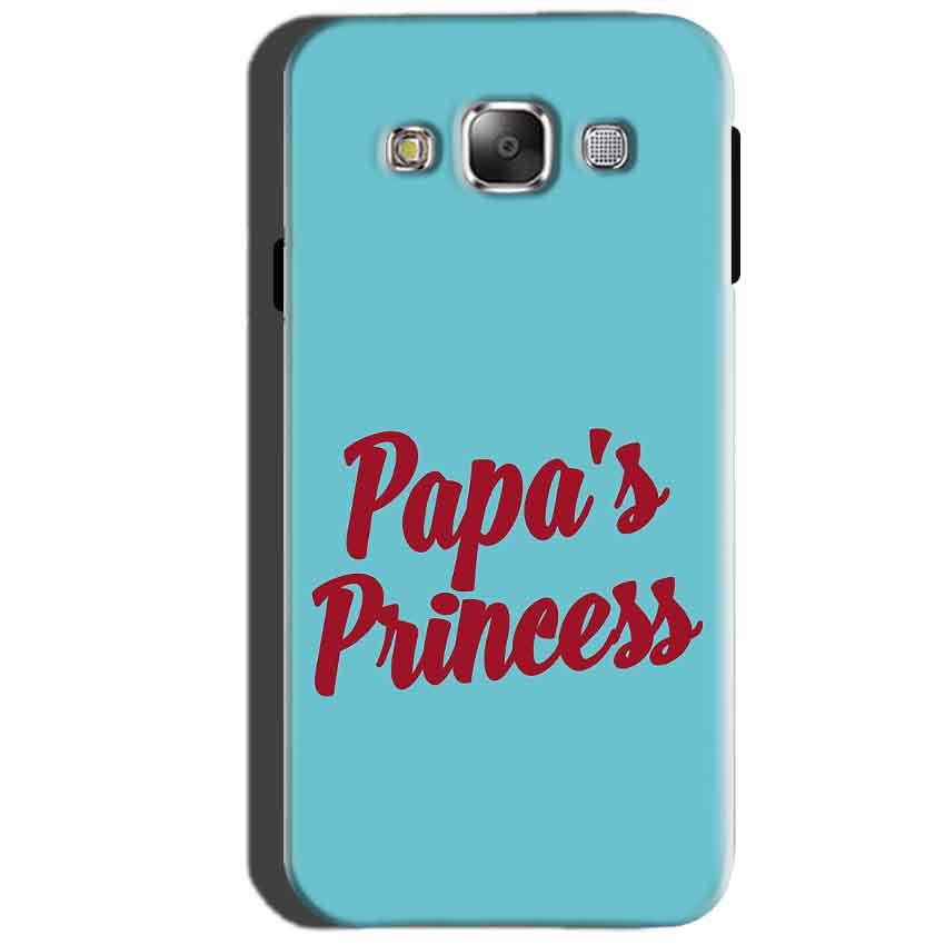 SAMSUNG GALAXY E7 Mobile Covers Cases Papas Princess - Lowest Price - Paybydaddy.com