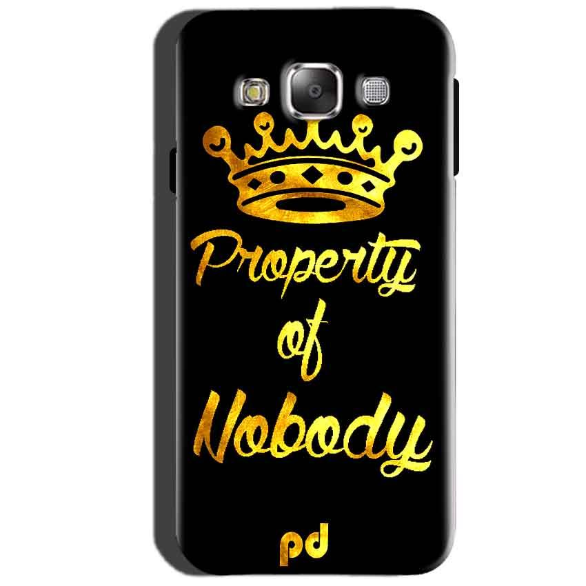 SAMSUNG GALAXY E7 Mobile Covers Cases Property of nobody with Crown - Lowest Price - Paybydaddy.com
