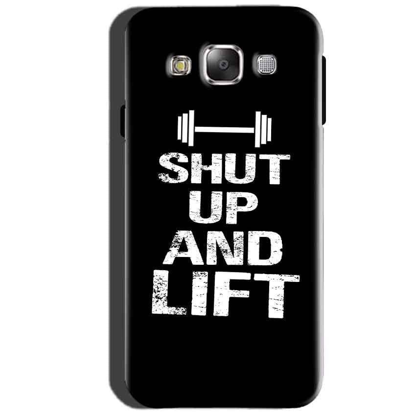 SAMSUNG GALAXY E7 Mobile Covers Cases Shut Up And Lift - Lowest Price - Paybydaddy.com