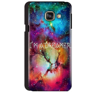 Samsung Galaxy A3 2016 Mobile Covers Cases I am Dreamer - Lowest Price - Paybydaddy.com