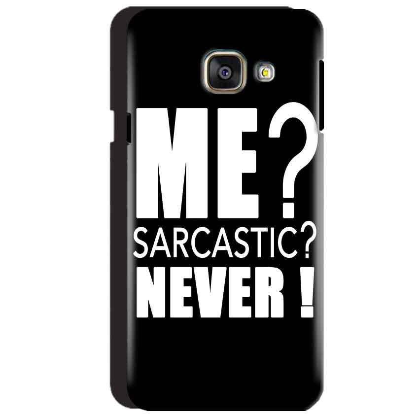 Samsung Galaxy A3 2016 Mobile Covers Cases Me sarcastic - Lowest Price - Paybydaddy.com