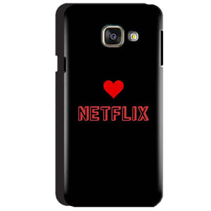Samsung Galaxy A3 2016 Mobile Covers Cases NETFLIX WITH HEART - Lowest Price - Paybydaddy.com