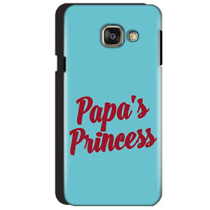 Samsung Galaxy A3 2016 Mobile Covers Cases Papas Princess - Lowest Price - Paybydaddy.com