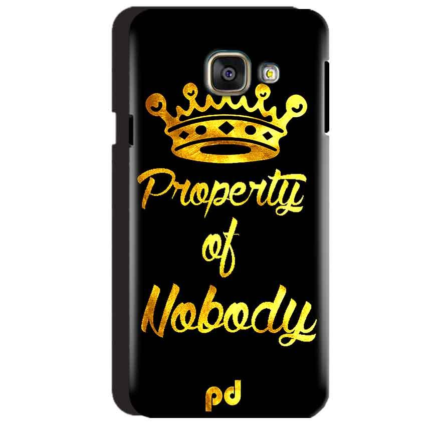 Samsung Galaxy A3 2016 Mobile Covers Cases Property of nobody with Crown - Lowest Price - Paybydaddy.com