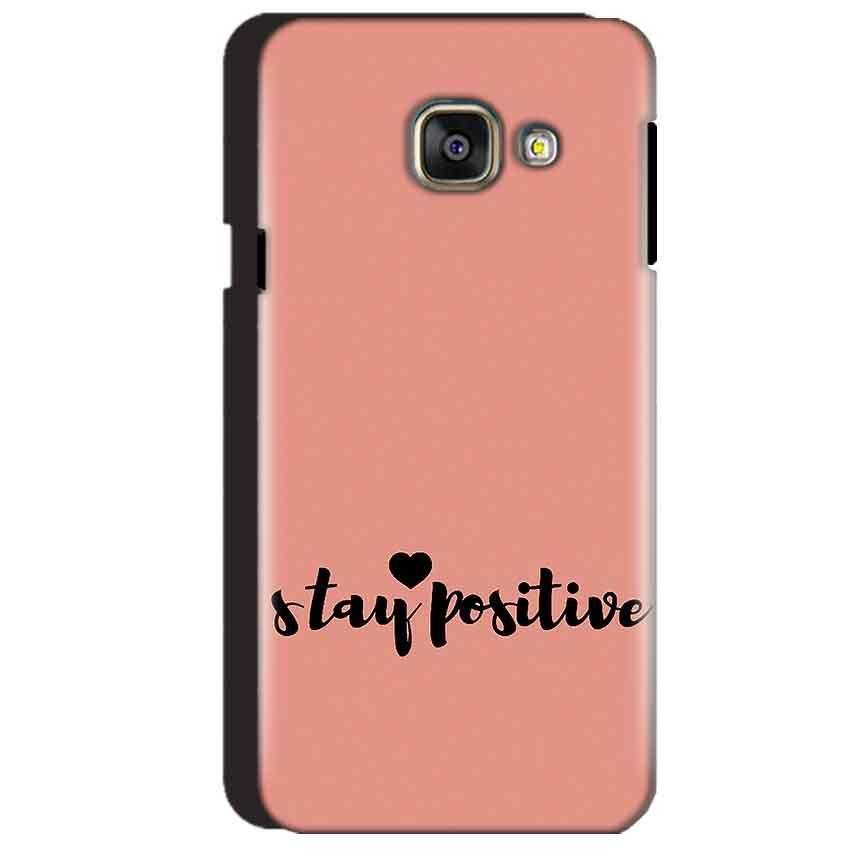 Samsung Galaxy A3 2016 Mobile Covers Cases Stay Positive - Lowest Price - Paybydaddy.com