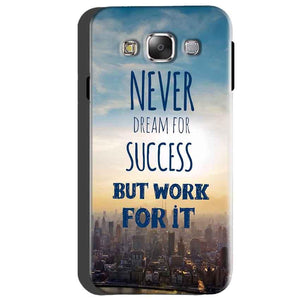 Samsung Galaxy A5 2015 Mobile Covers Cases Never Dreams For Success But Work For It Quote - Lowest Price - Paybydaddy.com