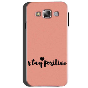 Samsung Galaxy A5 2015 Mobile Covers Cases Stay Positive - Lowest Price - Paybydaddy.com
