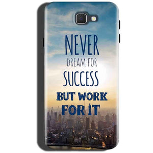 Samsung Galaxy A5 2016 Mobile Covers Cases Never Dreams For Success But Work For It Quote - Lowest Price - Paybydaddy.com