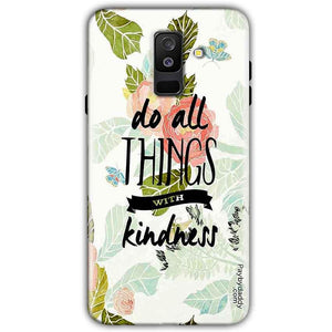 Samsung Galaxy A6 Plus 2018 Mobile Covers Cases Do all things with kindness - Lowest Price - Paybydaddy.com