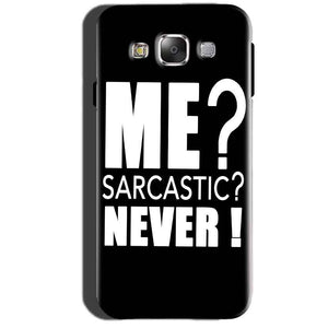 Samsung Galaxy A7 2015 Mobile Covers Cases Me sarcastic - Lowest Price - Paybydaddy.com