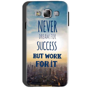 Samsung Galaxy A7 2015 Mobile Covers Cases Never Dreams For Success But Work For It Quote - Lowest Price - Paybydaddy.com