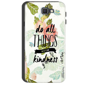 Samsung Galaxy A7 2016 Mobile Covers Cases Do all things with kindness - Lowest Price - Paybydaddy.com