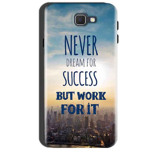 Samsung Galaxy A7 2016 Mobile Covers Cases Never Dreams For Success But Work For It Quote - Lowest Price - Paybydaddy.com