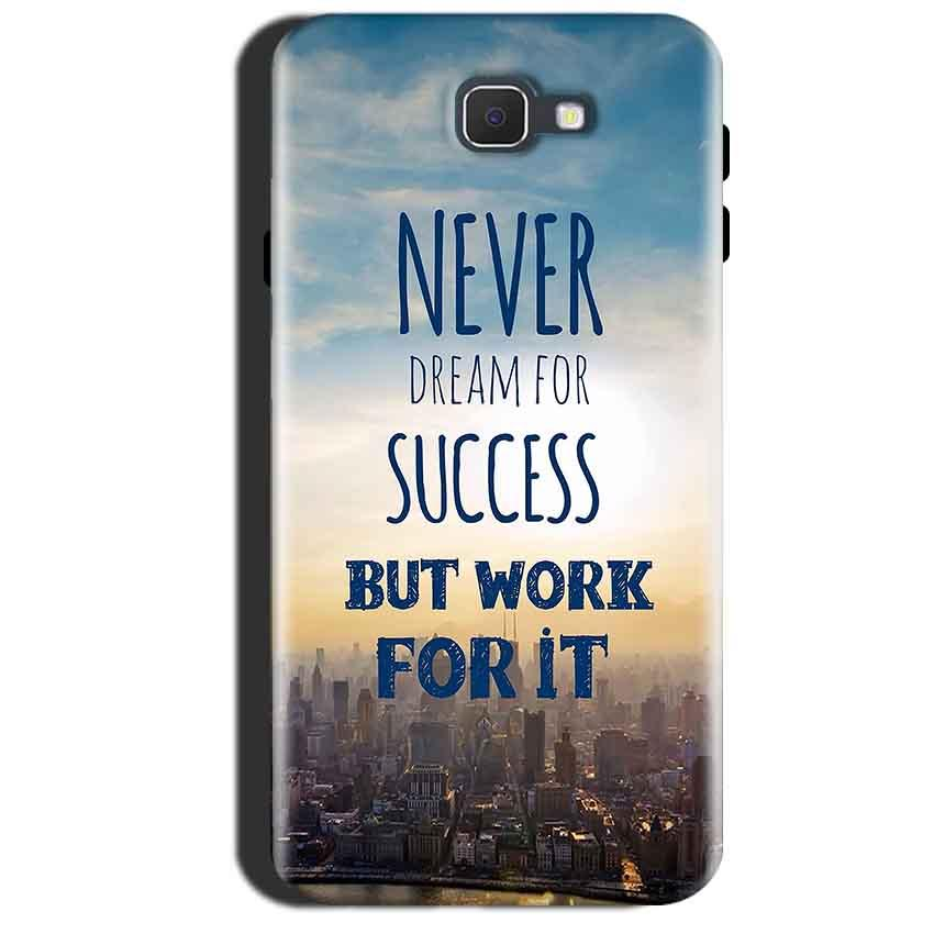 Samsung Galaxy A7 2017 Mobile Covers Cases Never Dreams For Success But Work For It Quote - Lowest Price - Paybydaddy.com